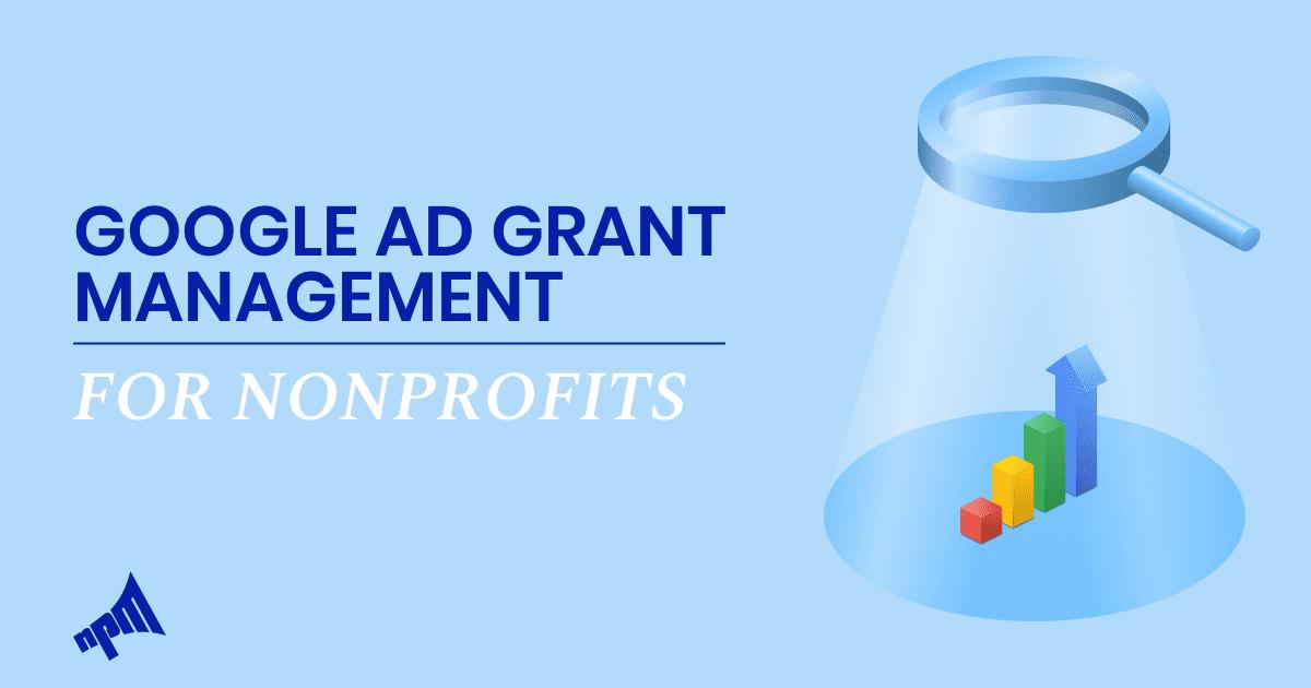 Google Grant Management & Acquisition | Google Certified